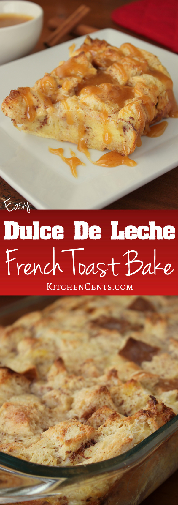 easy-dulce-de-leche-french-toast-bake | KitchenCents.com