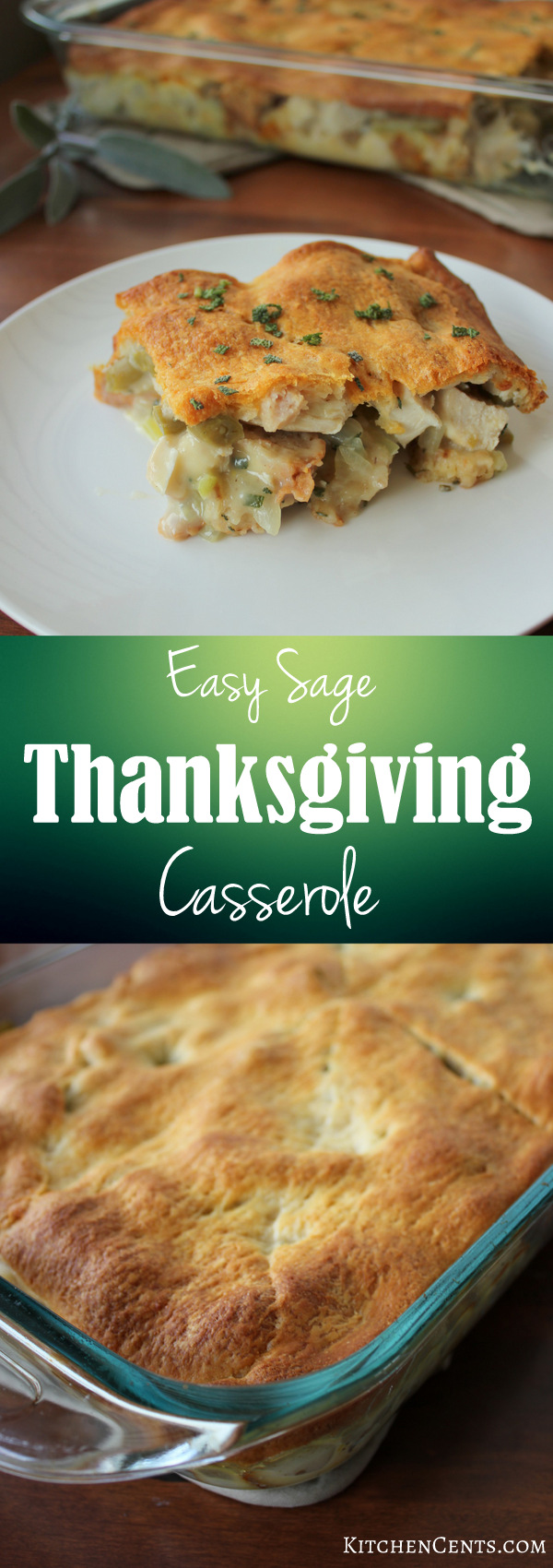 Easy Sage Thanksgiving Casserole | KitchenCents.com
