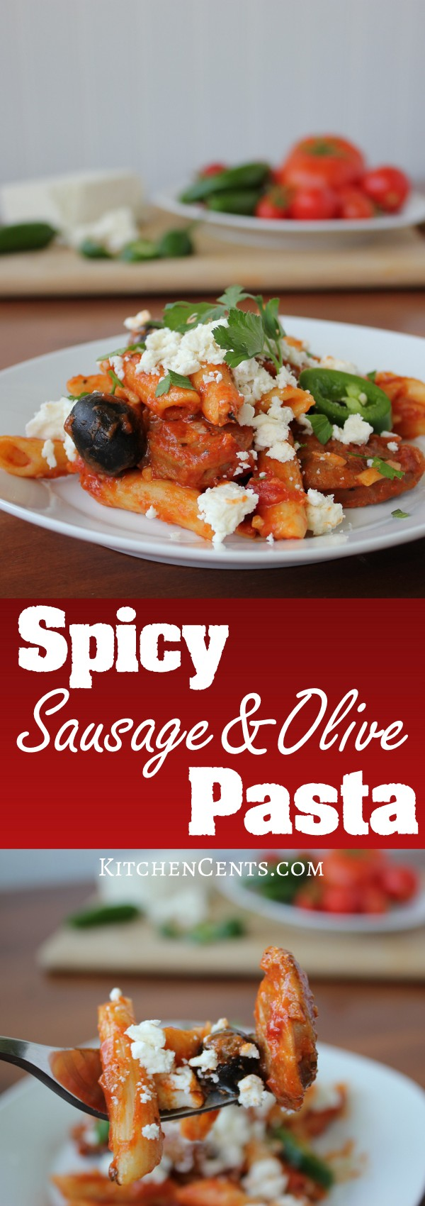 Spicy Sausage and Olive Pasta | KitchenCents.com