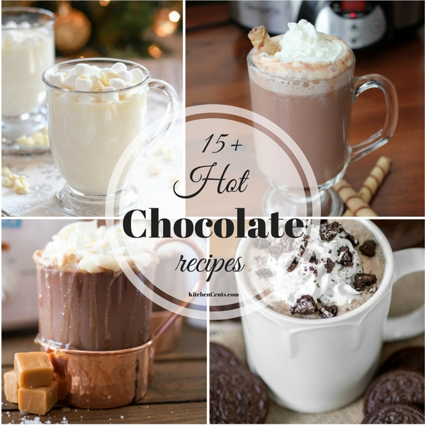 15+ Hot Chocolate recipes | KitchenCents.com