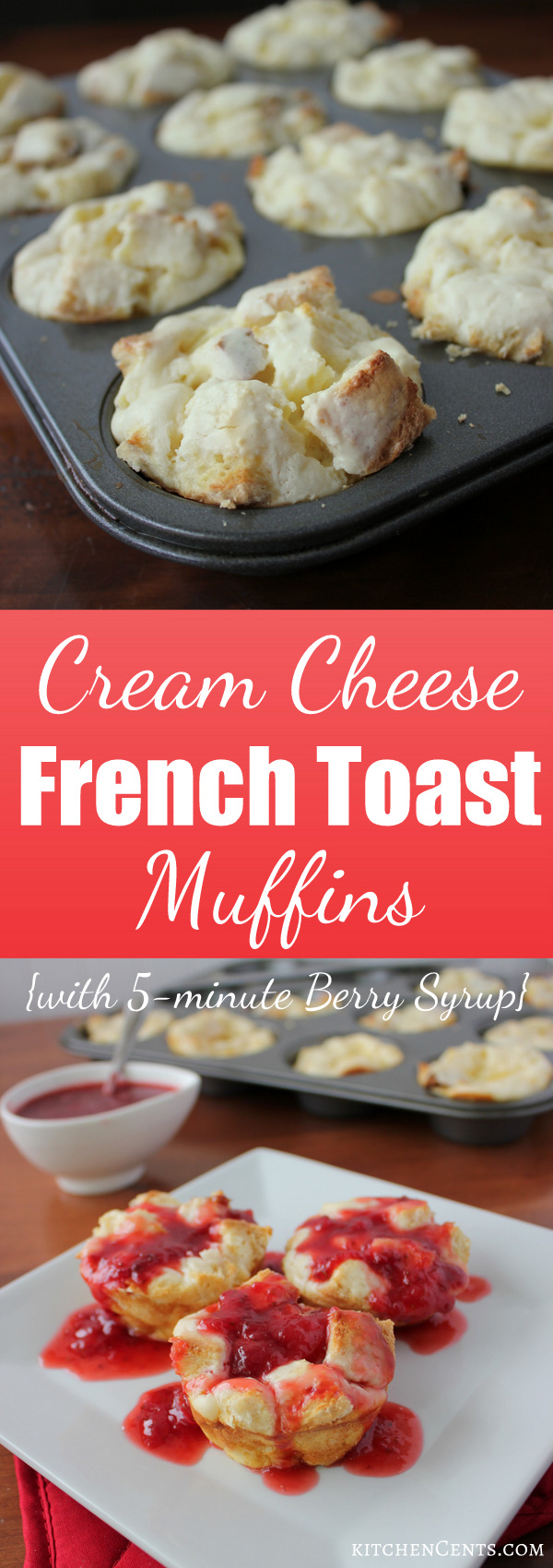 Cream Cheese French Toast Muffins | KitchenCents.com