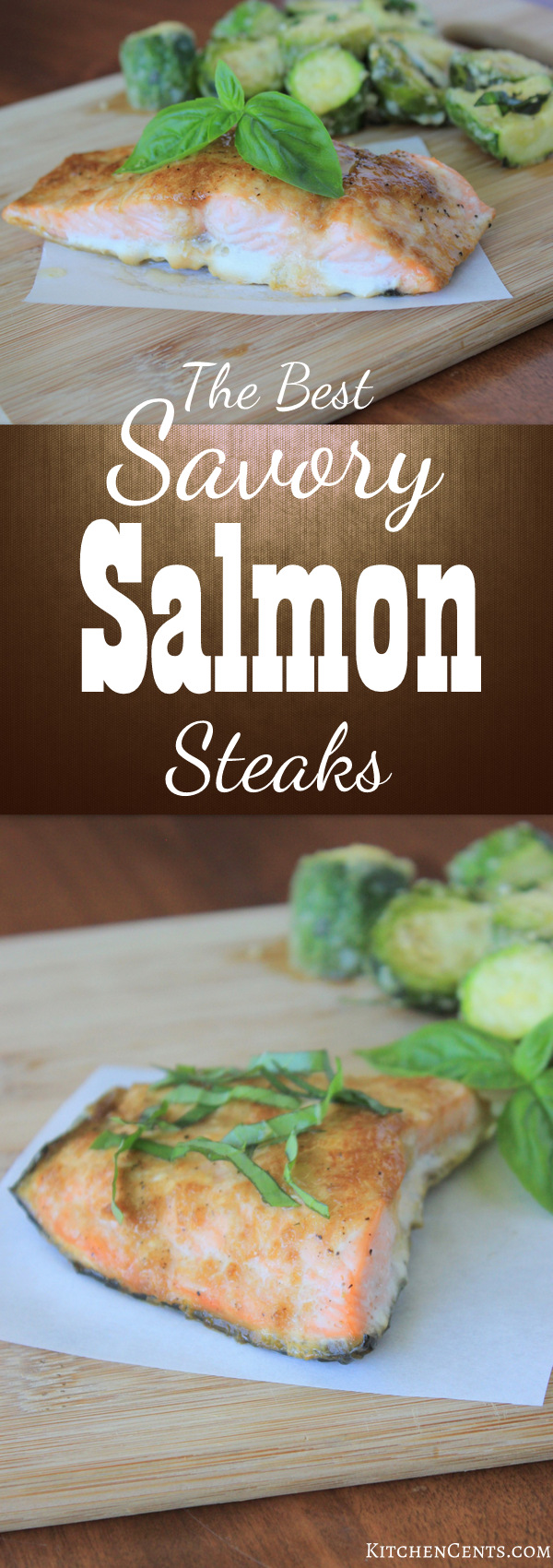 The BEST Savory Salmon Steaks | KitchenCents.com
