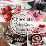 27+ Chocolate Valentine's Desserts