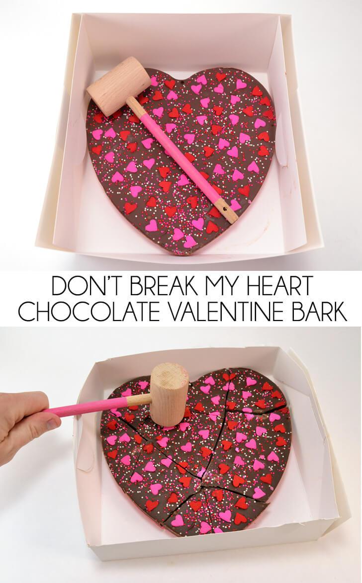 Don't Break My Heart Chocolate Valentine Bark | 27+ Chocolate Valentine's Desserts