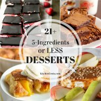 21+ 5-Ingredients or Less Desserts