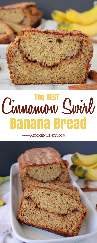 The BEST Cinnamon Swirl Banana Bread | Kitchen Cents