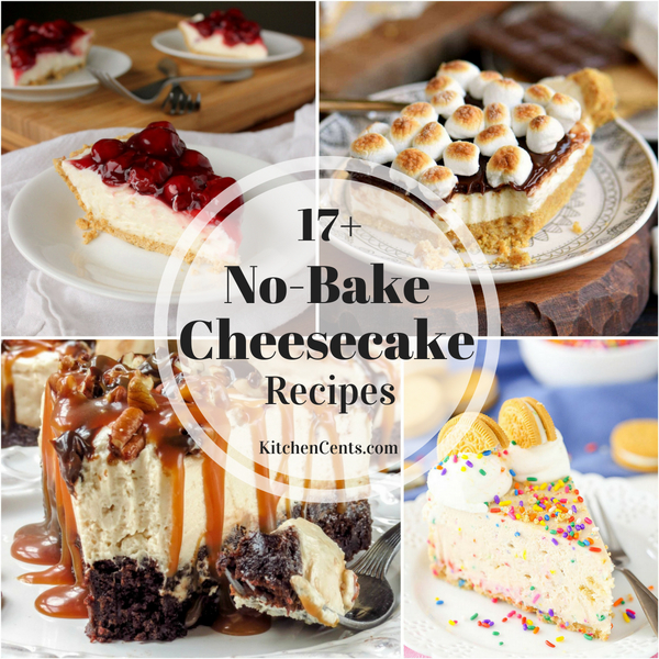17+ No-Bake Cheesecake Recipes | Kitchen Cents