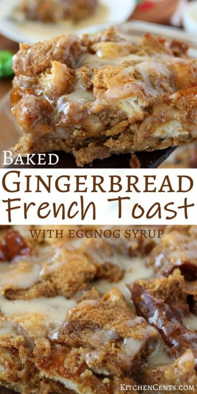 Easy make-ahead Gingerbread French toast bake | Kitchen Cents
