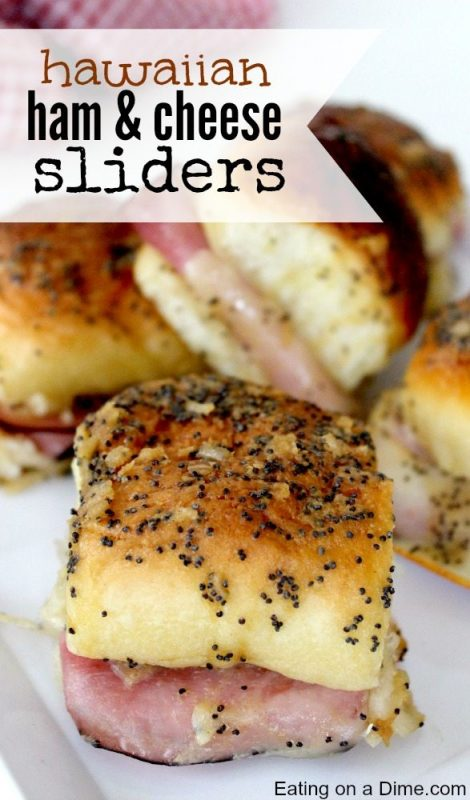 Hawaiian Ham and Cheese Sliders | 21+ Easy Appetizers