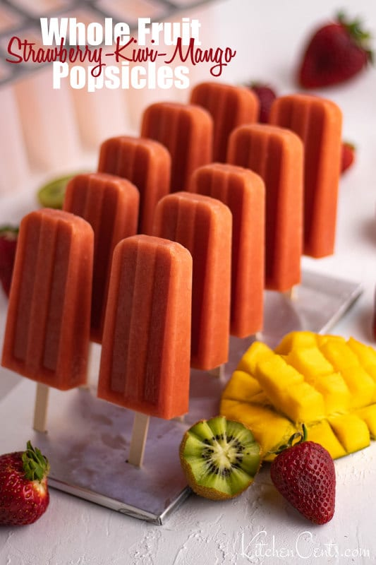 Whole Fruit Stawberry Kiwi Mango Popsicles | 21+ Healthy Frozen Snacks | Kitchen Cents