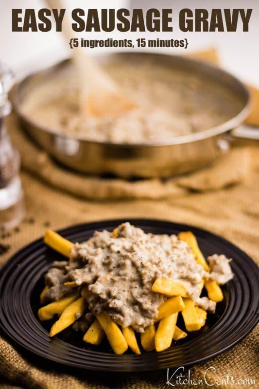 Easy Sausage Gravy | Kitchen Cents