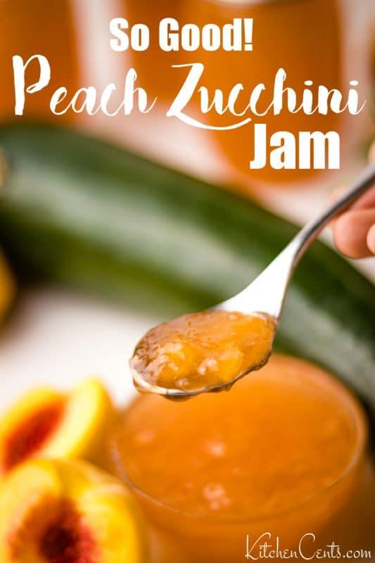 Peach Zucchini Jam | Kitchen Cents