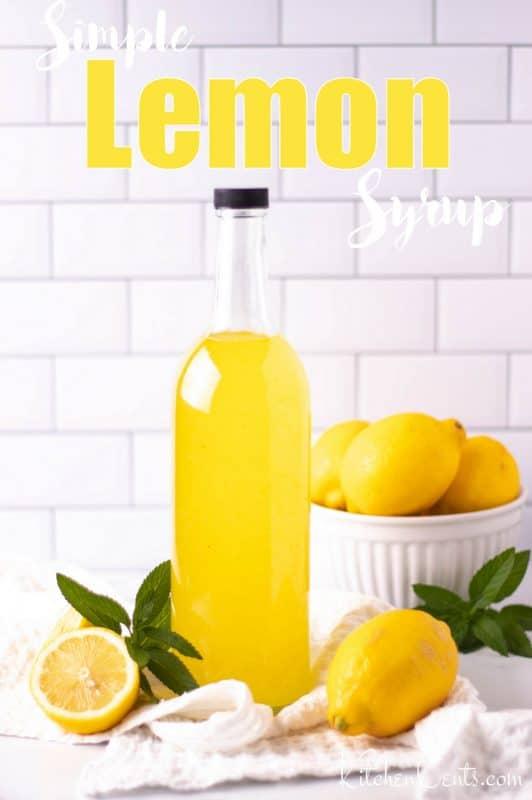 Simple Lemon Syrup | Kitchen Cents